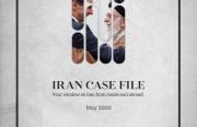 Rasanah's Newly Published 'Iran Case File' for May 2020 Analyzes  Iran's Latest Developments