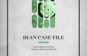 Rasanah issues Iran Case File for July 2018