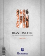 Rasanah Issues Its Iran Case File for April 2019