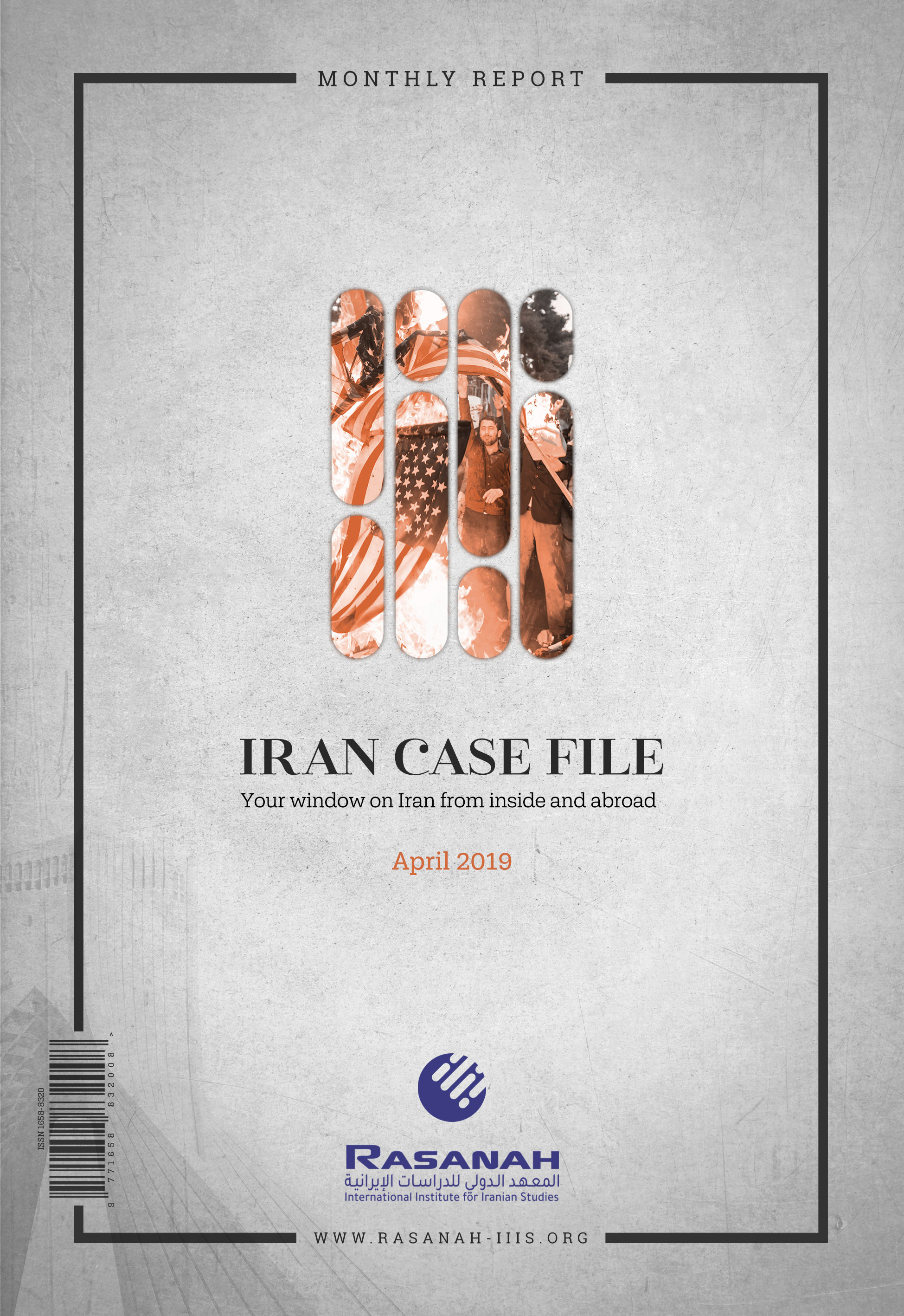 Rasanah Issues Its Iran Case File for April 2019 | International