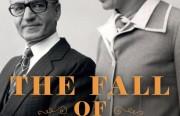 """""""سقوط الجنة"""" العائلة البهلوية والأيام الأخيرة للإمبراطورية الإيرانية"""